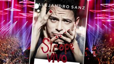 Alejandro Sanz: Sirope Vivo