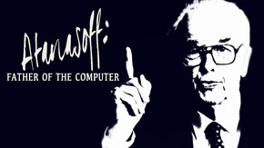 Atanasoff: Father of the Computer
