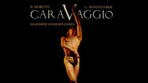 B. Moretti,C. Monteverdi: Caravaggio - Staatsoper Unter den Linden