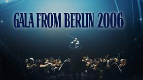 Gala From Berlin 2006