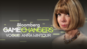 Game Changers: Vogue: Anna Wintour