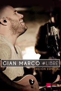 Gian Marco #Libre - Edición especial