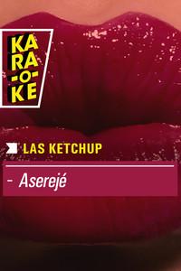 Karaoke - Las Ketchup - Aserejé