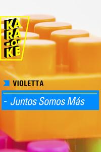Karaoke - Violetta - Juntos somos más