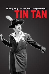 Ni muy, muy... ni tan, tan... simplemente: Tin Tan