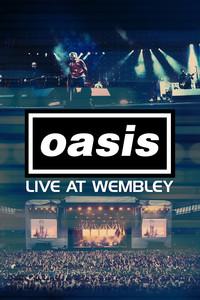 Oasis - Live At Wembley
