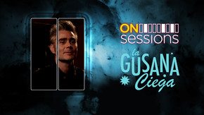 On Sessions: La gusana ciega