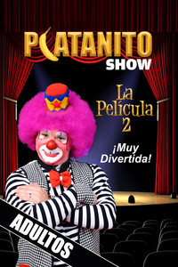 Platanito show la película 2