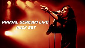Primal Scream Live - Rock Set
