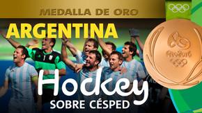 Rio 2016: Selección Nacional (Argentina) Oro en Hockey sobre césped