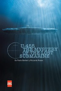 U-455, The Mystery of the Lost Submarine